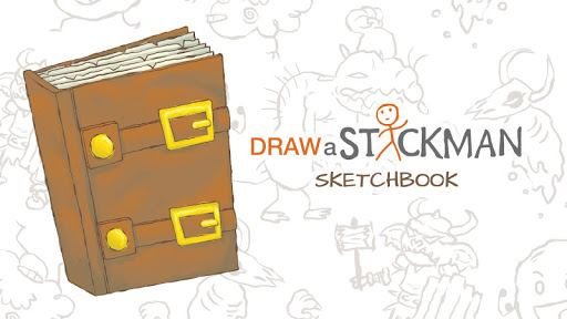 Draw a Stickman: Sketchbook 1