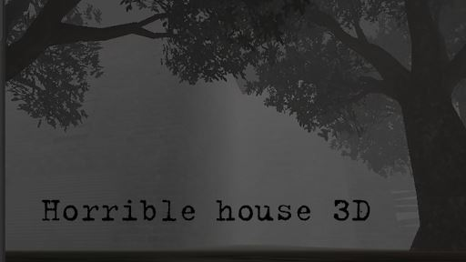 Horrible house 3D 6