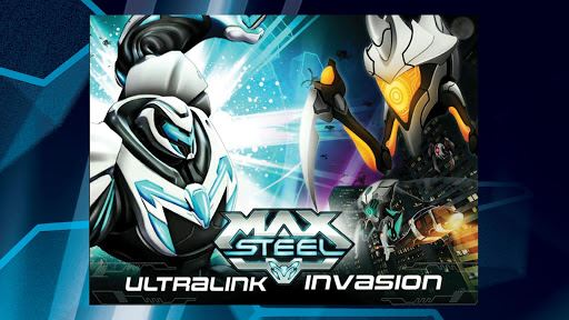 Max Steel Ultralink Invasion 4