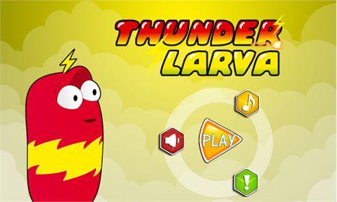Thunder Larva 1