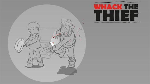 Whack The Thief 1